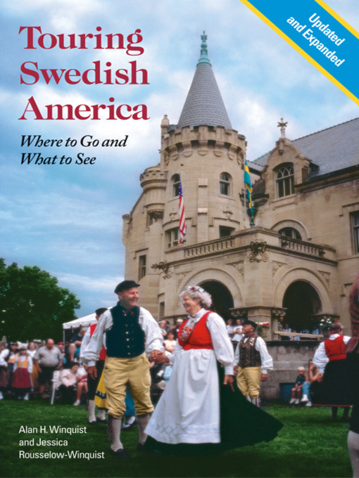 Touring Swedish America (eBook): Where to Go and What to See
