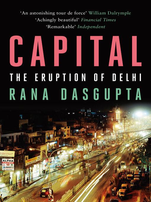 Capital: A Portrait of Twenty-First Century Delhi (eBook)
