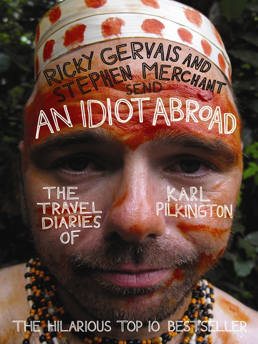 An Idiot Abroad (eBook): The Travel Diaries of Karl Pilkington