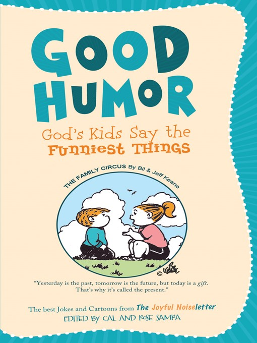 Good Humor: God's Kids Say the Funniest Things (eBook): The Best ...