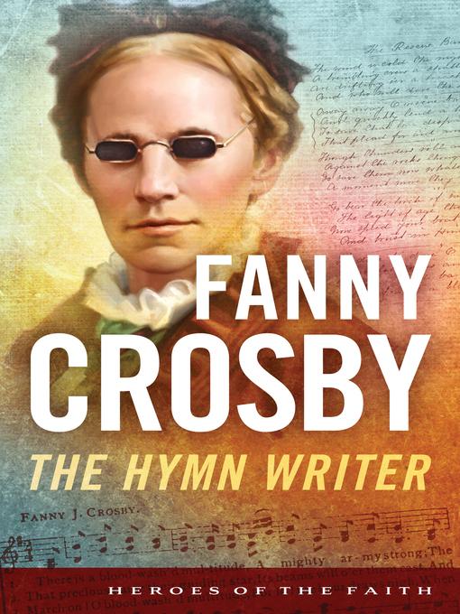 Fanny Crosby (eBook): The Hymn Writer
