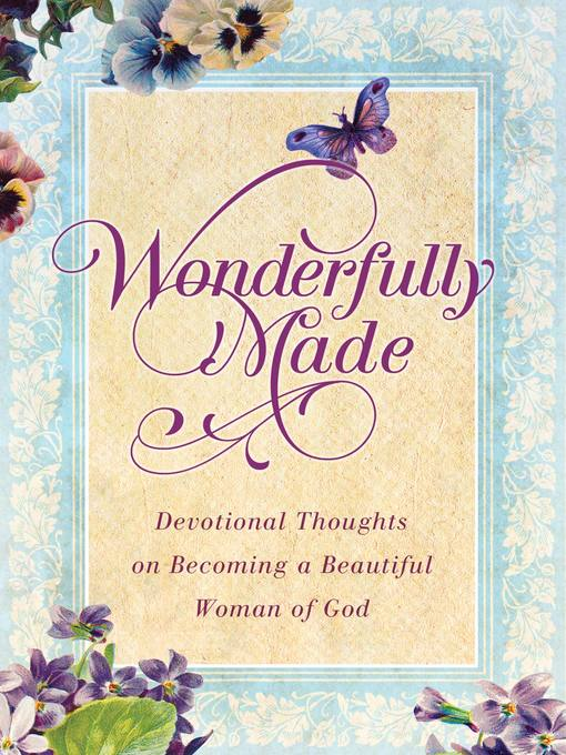 Wonderfully Made: Devotional Thoughts on becoming a Beautiful Woman of God (eBook)
