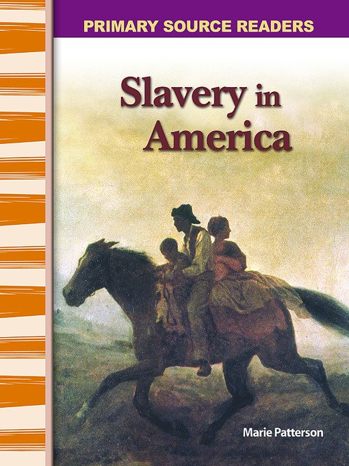 Slavery in America - (Expanding & Preserving the Union) Primary Source Readers (MP3)