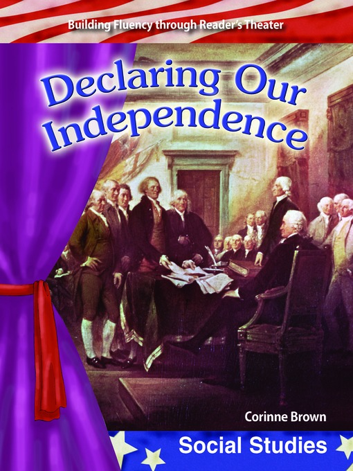 Declaring Our Independence - (Early America) Building Fluency Through Reader's Theater (MP3)