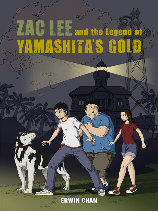 Zac Lee and the Legend of Yamashita's Gold