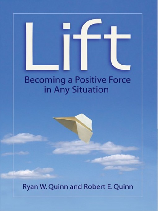 Lift (eBook): Becoming a Positive Force in Any Situation