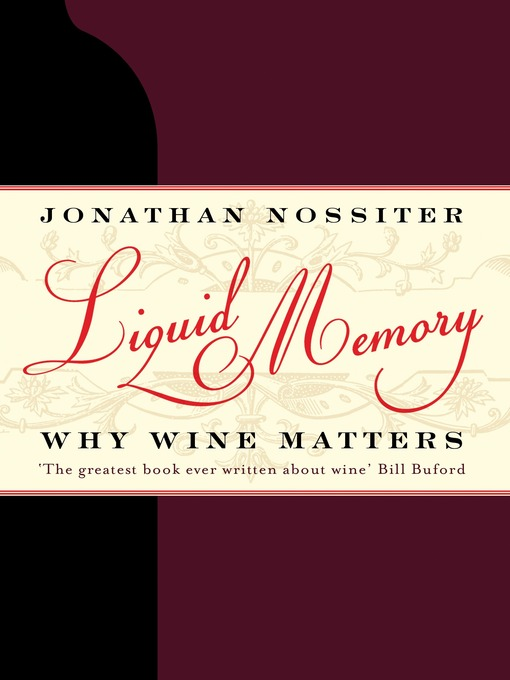 Liquid Memory (eBook): Why Wine Matters