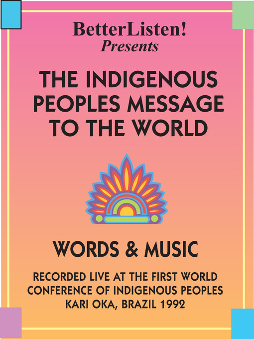 The Indigenous People's Message to the World: Words & Music (MP3)