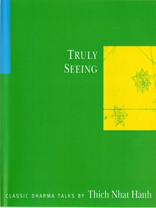Truly Seeing - Classic Dharma Talks (MP3)