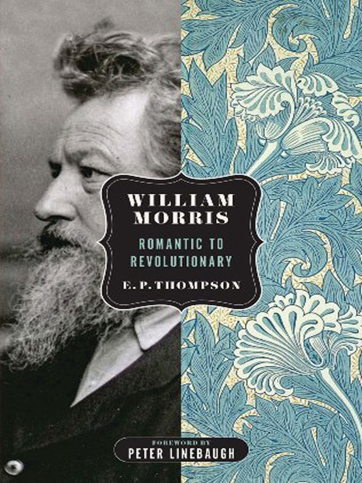 William Morris (eBook): Romantic to Revolutionary