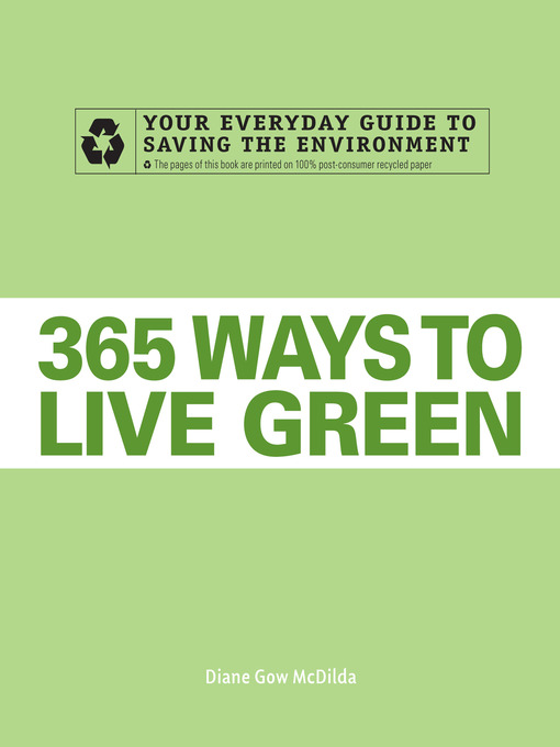 365 Ways to Live Green (eBook): Your Everyday Guide To Saving The Environment