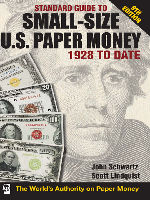 Standard Guide to Small-Size U.S. Paper Money (eBook): 1928 To Date