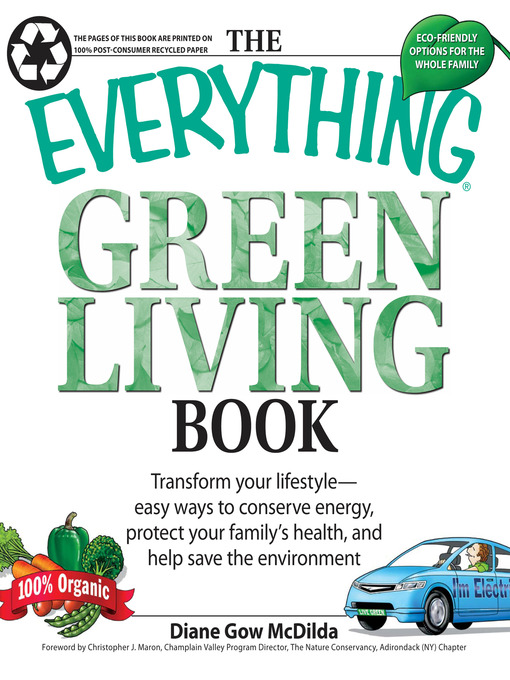 Everything Green Living Book (eBook): Easy Ways to Conserve Energy, Protect Your Family's Health, and Help Save the Environment