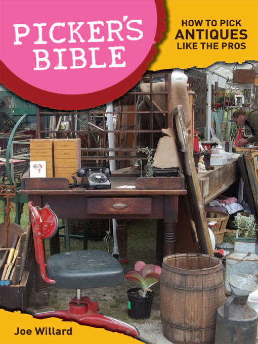Picker's Bible: How To Pick Antiques Like the Pros (eBook)
