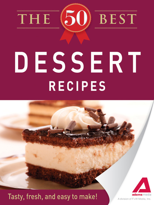 The 50 Best Dessert Recipes (eBook): Tasty, Fresh, and Easy to Make!