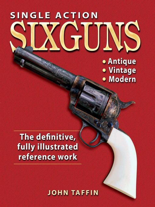 Single Action Sixguns (eBook)