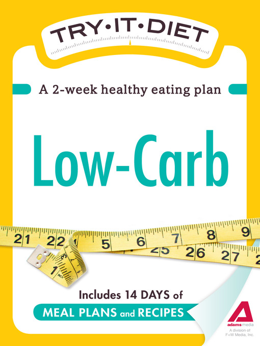 Try-It Diet: Low-Carb (eBook): A Two-Week Healthy Eating Plan