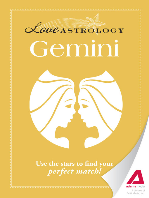 Love Astrology: Gemini (eBook): Use the Stars to Find Your Perfect Match!