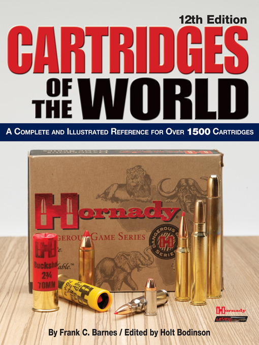 Cartridges of the World: A Complete and Illustrated Reference for Over 1500 Cartridges (eBook)