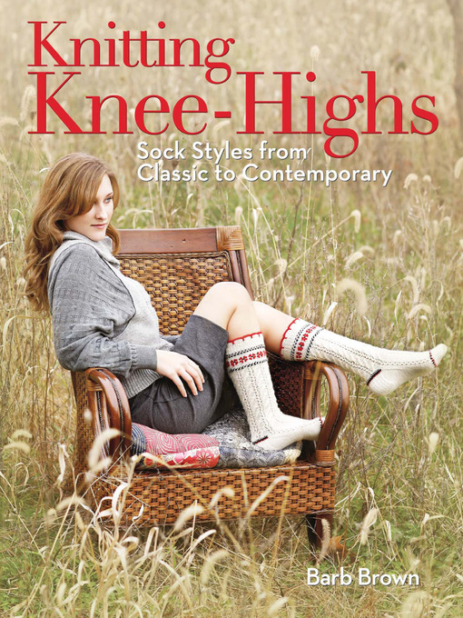 Knitting Knee-Highs: Sock Styles from Classic to Contemporary (eBook)