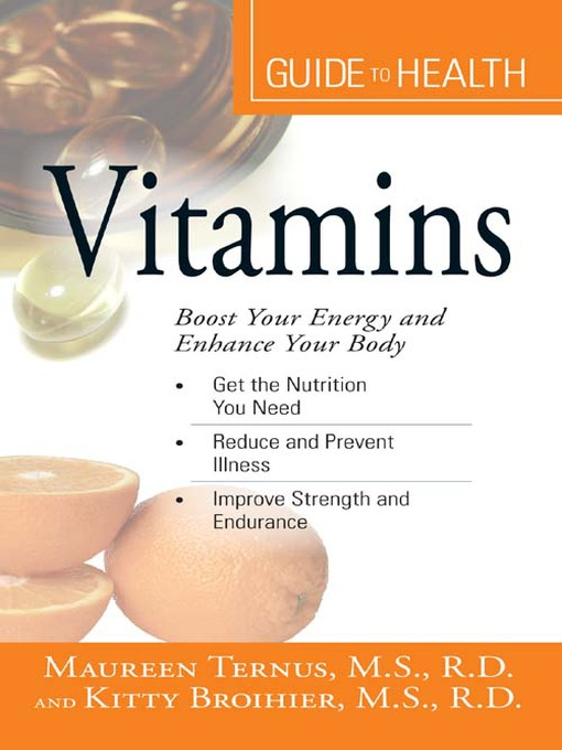 Your Guide to Health: Vitamins (eBook): Boost Your Energy And Enhance Your Body