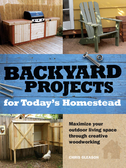 Backyard Projects for Today's Homestead (eBook)