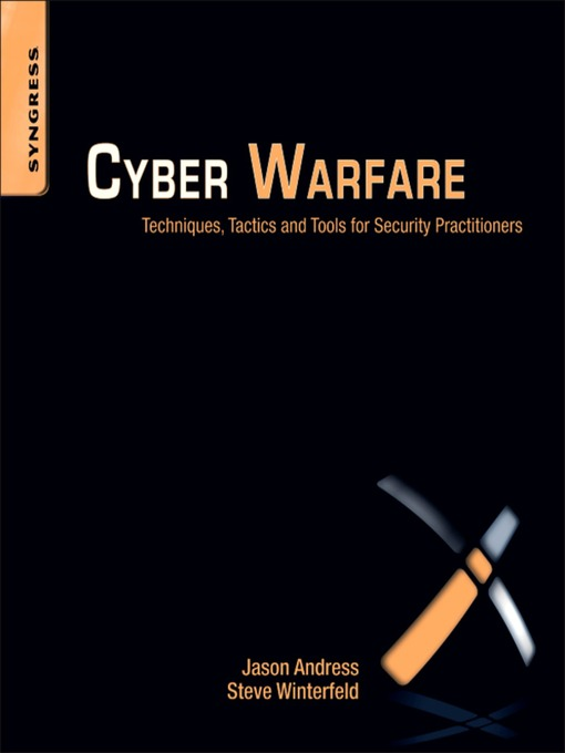 Cyber Warfare (eBook): Techniques, Tactics and Tools for Security Practitioners