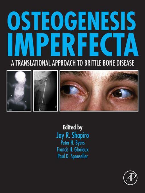 Osteogenesis Imperfecta: A Translational Approach to Brittle Bone Disease (eBook)