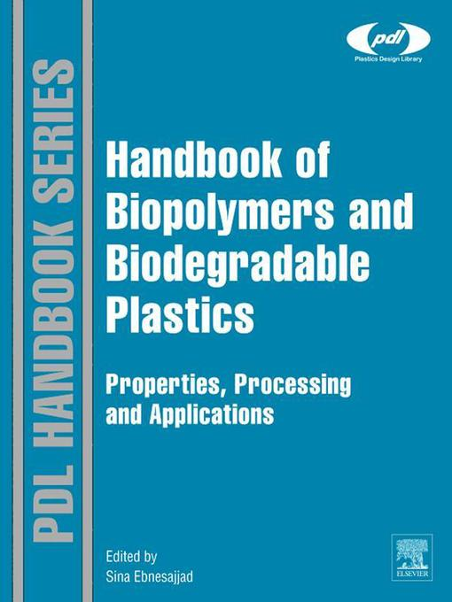 Handbook of Biopolymers and Biodegradable Plastics (eBook): Properties, Processing and Applications
