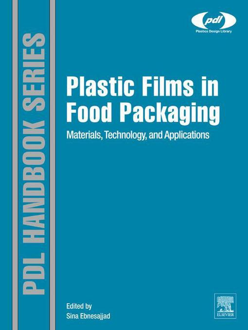 Plastic Films in Food Packaging (eBook): Materials, Technology and Applications
