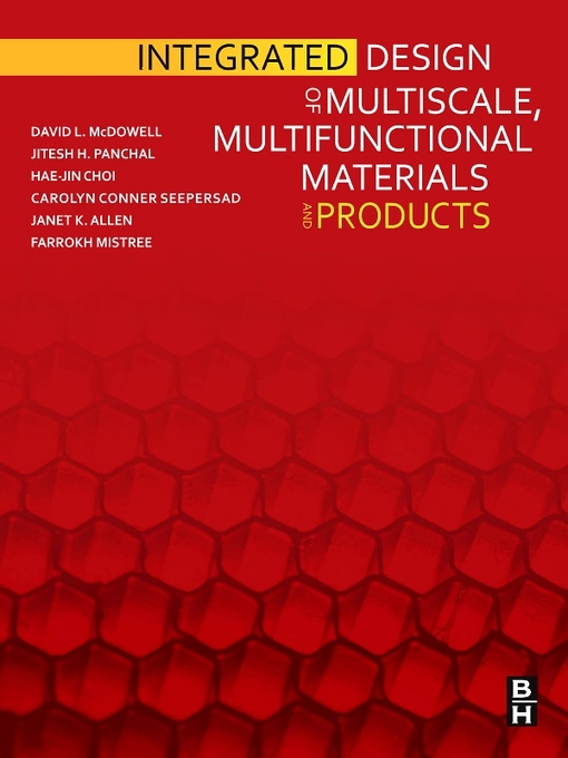 Integrated Design of Multiscale, Multifunctional Materials and Products (eBook)