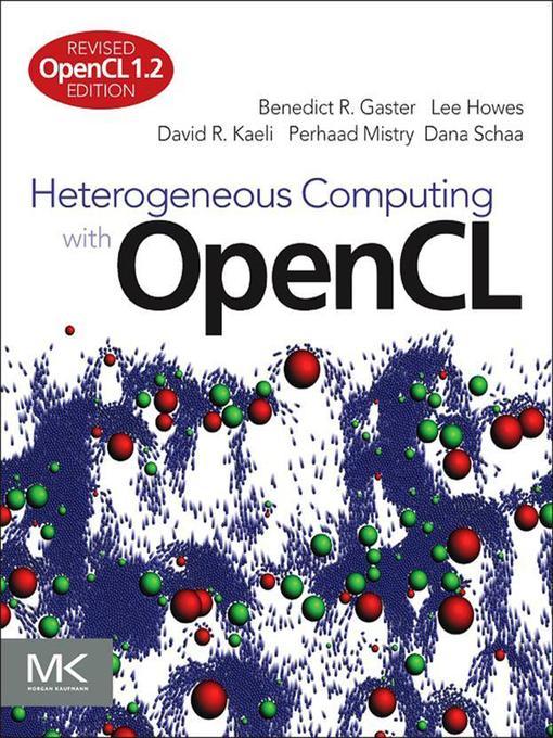 Heterogeneous Computing with OpenCL (eBook): Revised OpenCL 1.2 Edition