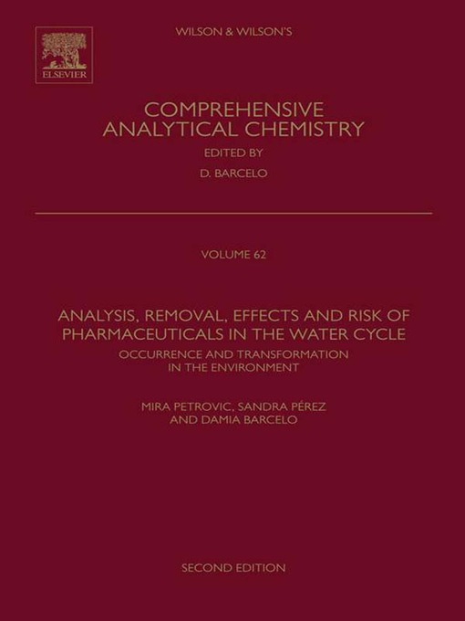 Analysis, Removal, Effects and Risk of Pharmaceuticals in the Water Cycle (eBook): Occurrence and Transformation in the Environment