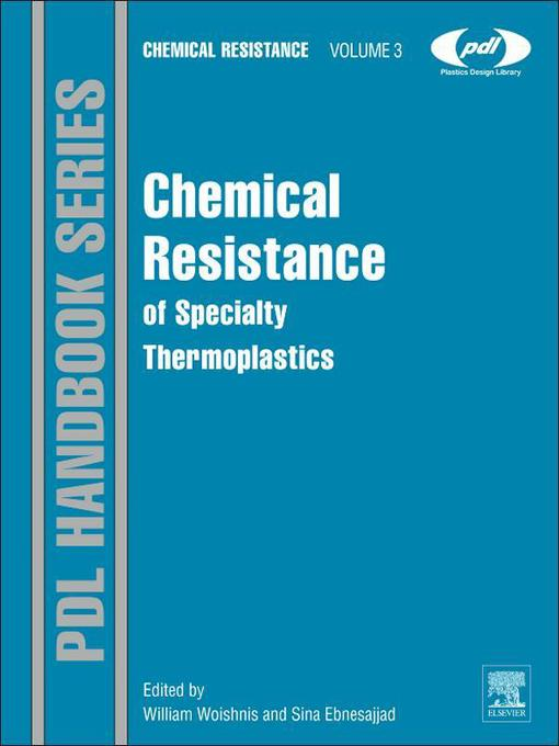 Chemical Resistance of Specialty Thermoplastics (eBook): Chemical Resistance, Volume 3