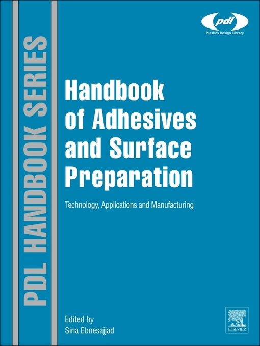 Handbook of Adhesives and Surface Preparation (eBook): Technology, Applications and Manufacturing