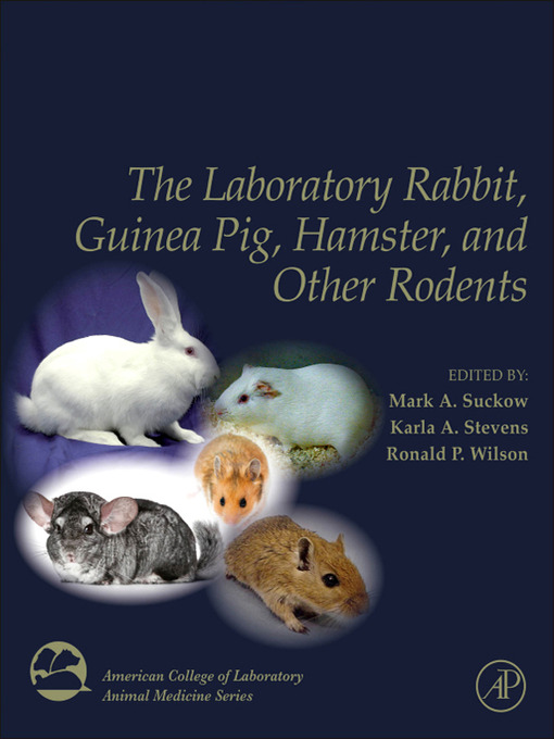 The Laboratory Rabbit, Guinea Pig, Hamster, and Other Rodents (eBook)