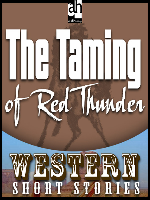 The Taming of Red Thunder (MP3)