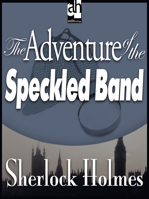 the speckled band by sir arthur conan doyle essay