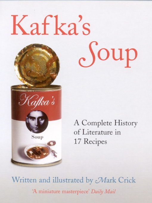 Kafka's Soup (eBook): A Complete History of World Literature In 17 Recipes