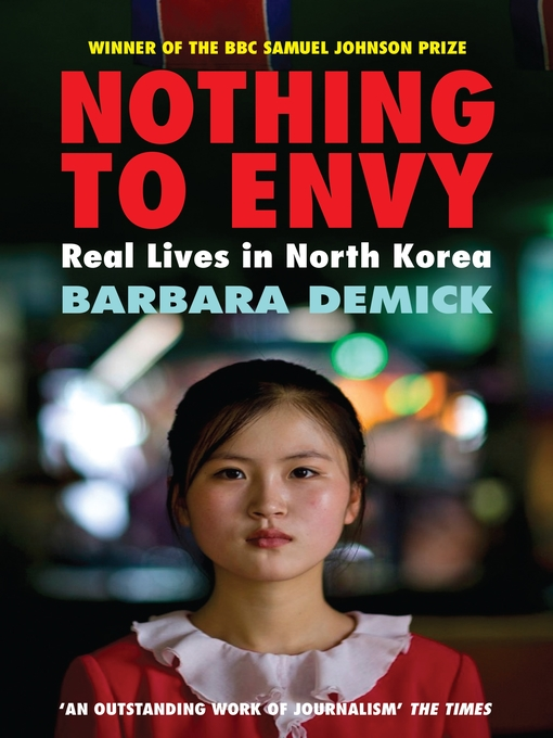 Nothing to Envy: Real Lives in North Korea (eBook)