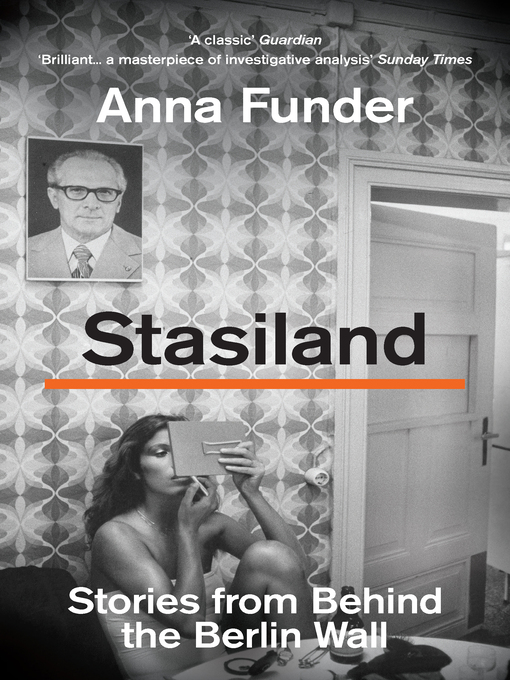 Stasiland (eBook): Stories From Behind The Berlin Wall