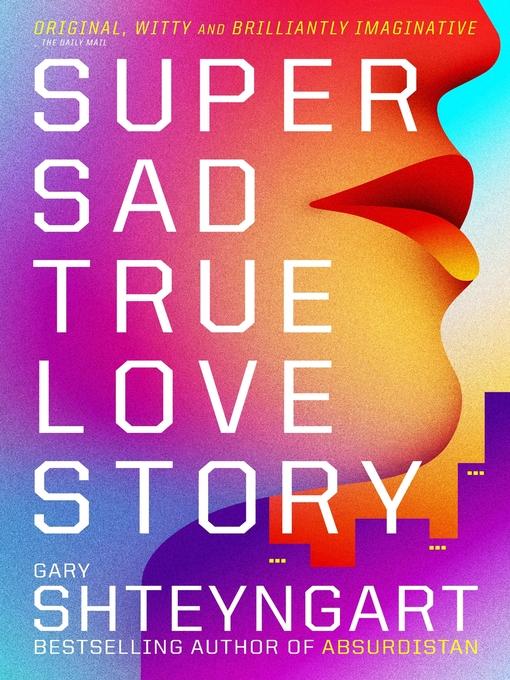 Super Sad True Love Story (eBook)