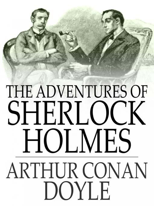 Adventures of Sherlock Holmes – Arthur Conan Doyle (Артур Конан Дойль «Приключения Шерлока Холмса»)