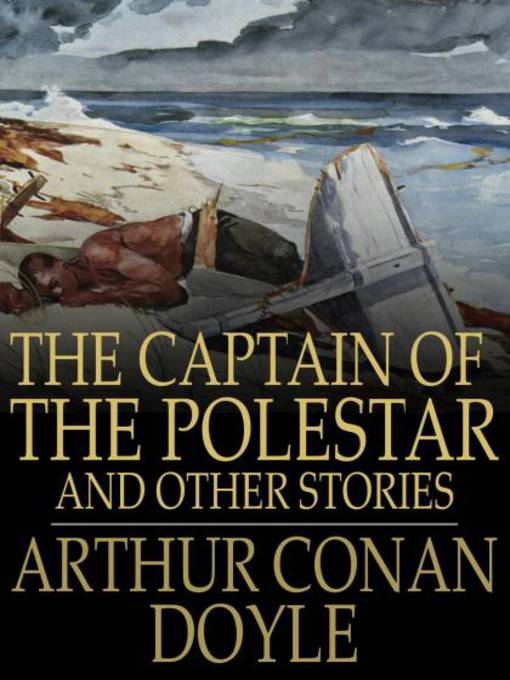 The Captain of the Polestar (eBook): And Other Stories