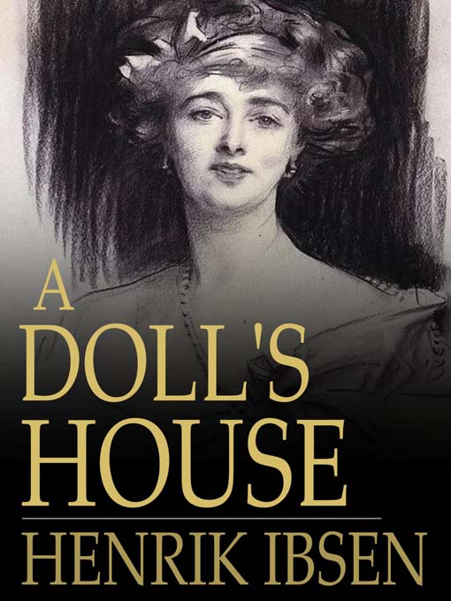 a review of ibsens a dolls house On friday, 23rd february, green door theatre company presented their interpretation of a doll's house, ibsen's famously humanist criticism of the roles of men and women in a typical.