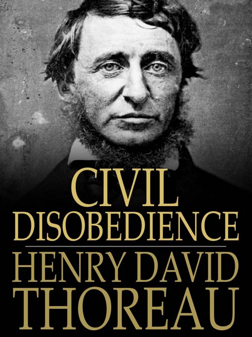 henry david thoreau civil disobedience essay henry david thoreau american transcendentalism web this essay civil disobedience