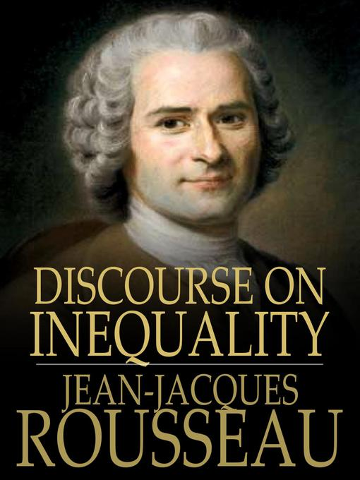 rousseau discourse on the origin of inequality essay questions