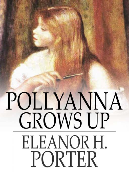 Pollyanna grows up the second glad book ebook for Eleanor h porter images