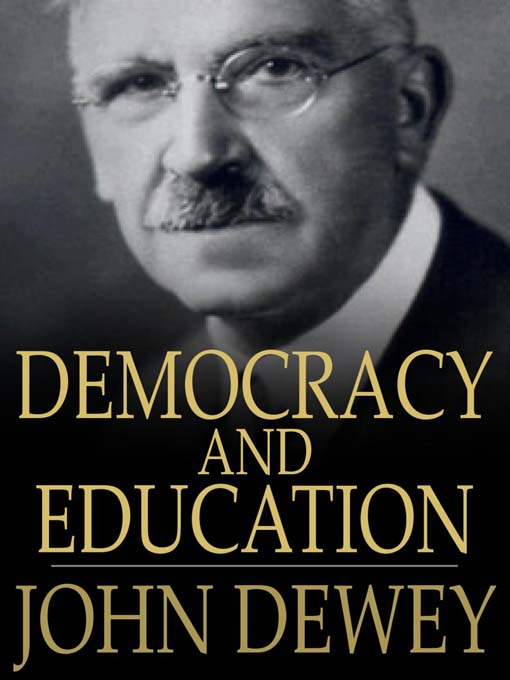 Democracy and education : an introduction to the philosophy of ...