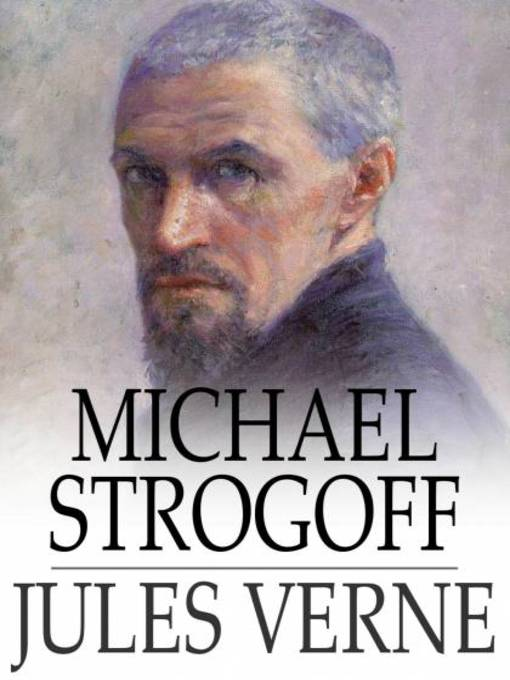 Michael Strogoff - Voyages Extraordinaires (eBook)